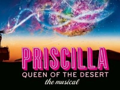 Priscilla : Queen of the Desert The Musical